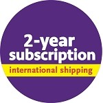 Two-year subscription (international shipping)